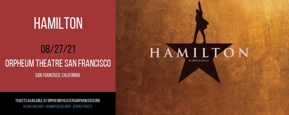 Hamilton at Orpheum Theatre San Francisco