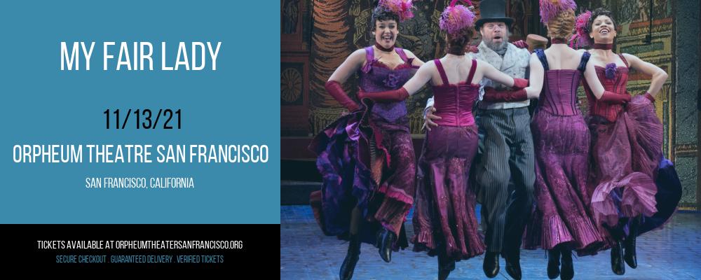 My Fair Lady at Orpheum Theatre San Francisco
